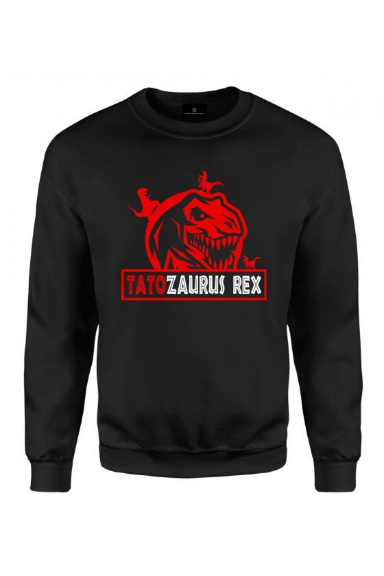 Bluza klasyczna Koszulka Tatozaurus Rex - dla Taty