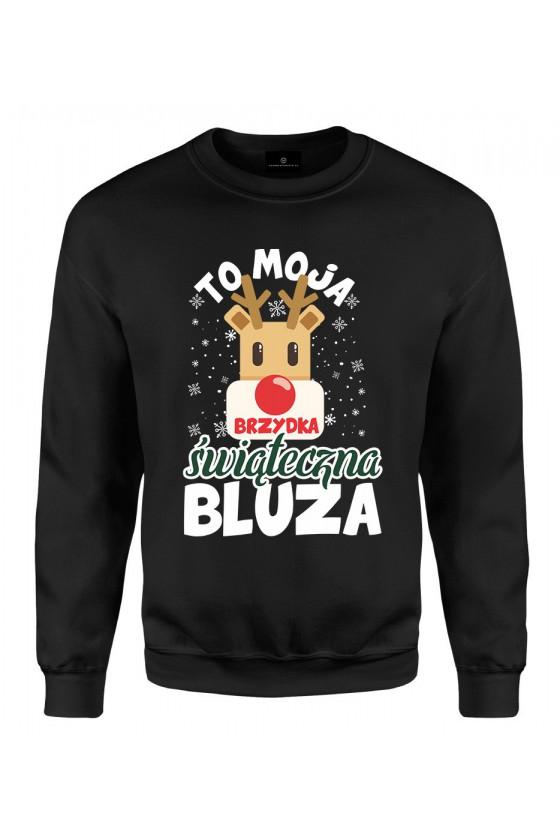 Bluza klasyczna To moja brzydka świąteczna bluza
