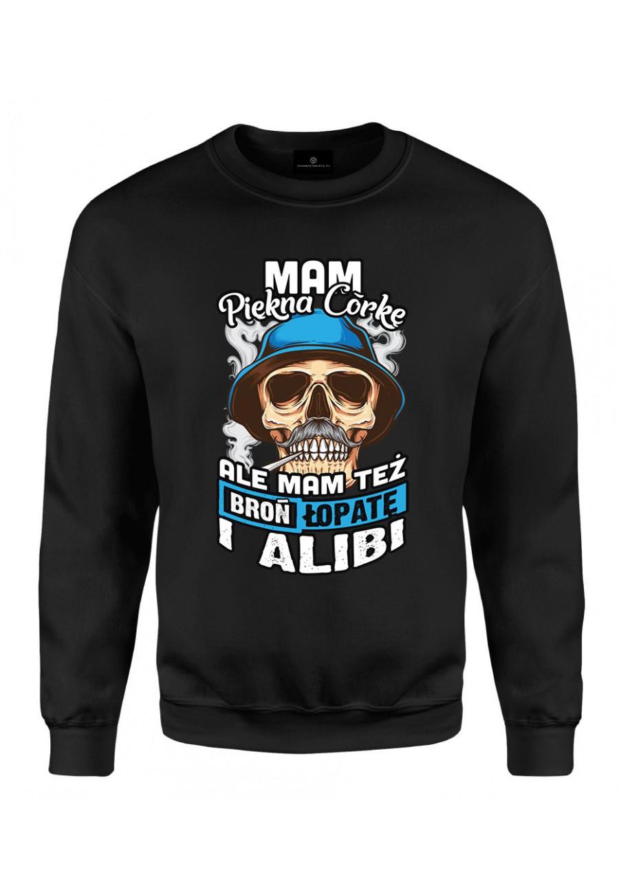 Bluza klasyczna Mam piękną córkę i alibi