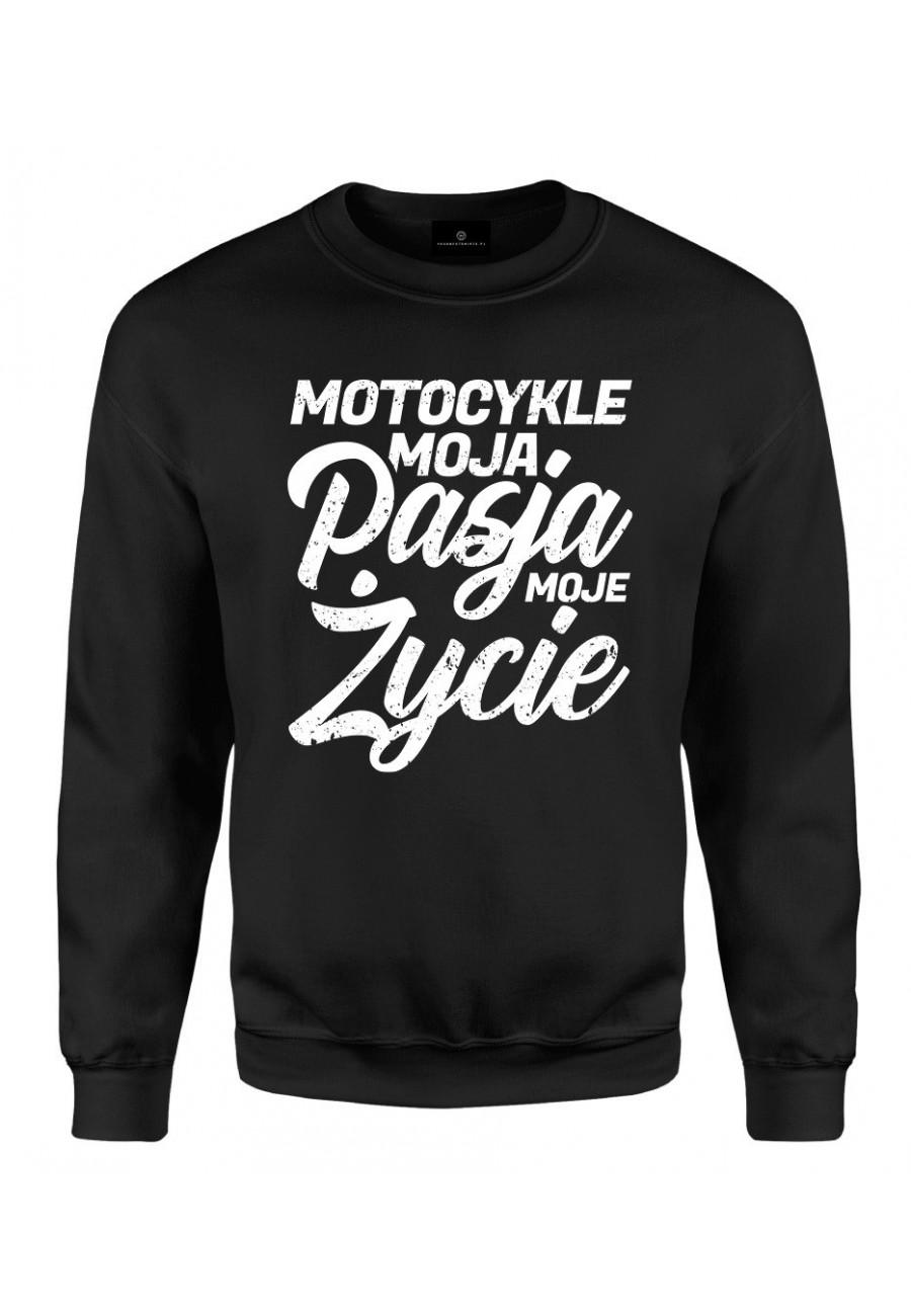 Bluza klasyczna Z napisem Motocykle moja pasja moje życie