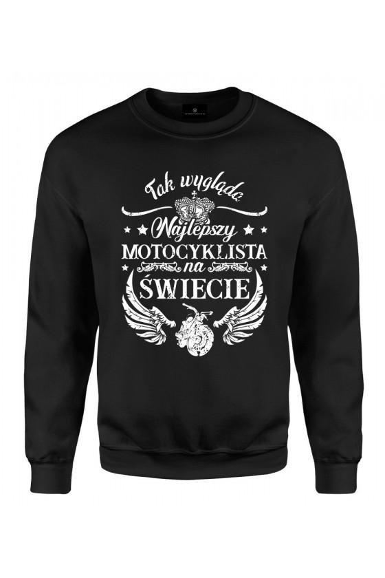 Bluza klasyczna Tak wygląda najlepszy motocyklista