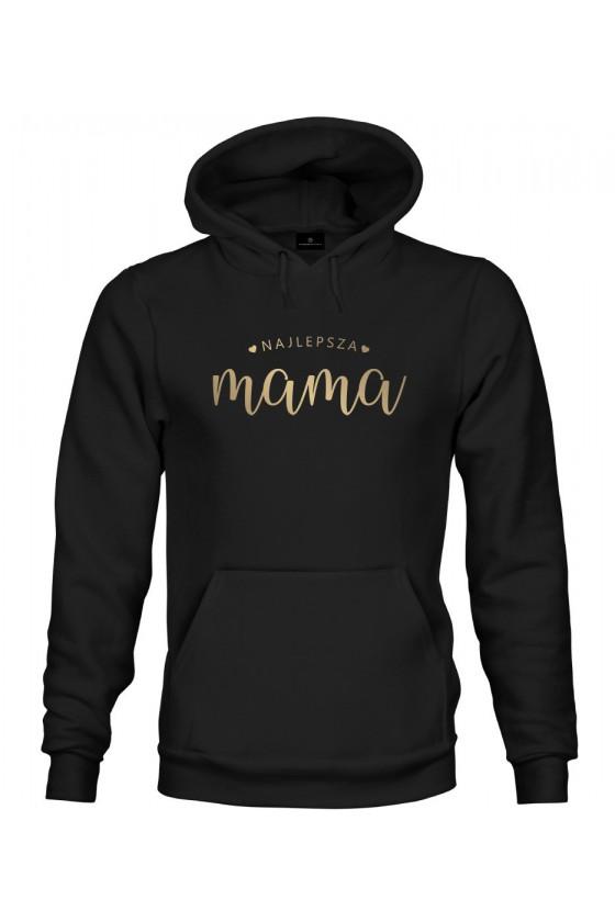 Bluza z kapturem Dla Mamy Najlepsza Mama