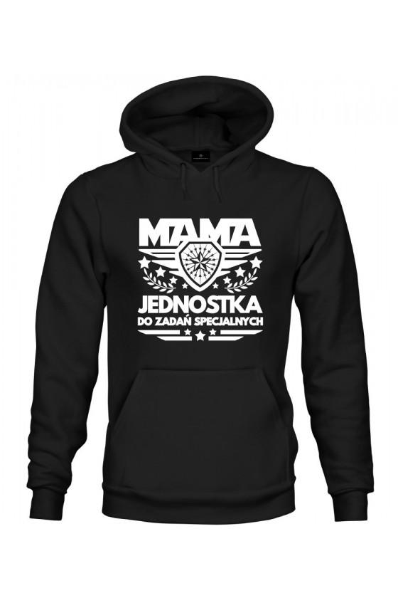 Bluza z kapturem Dla Mamy Mama Jednostka Do Zadań Specjalnych