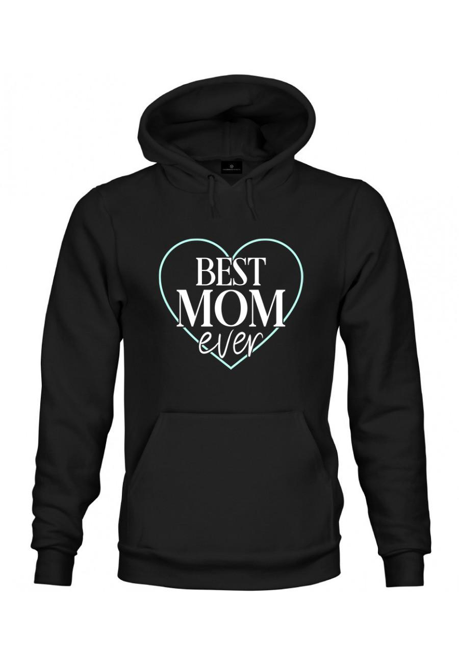 Bluza z kapturem Dla Mamy Best Mom Ever