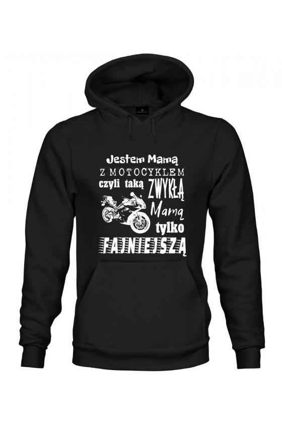 Bluza z kapturem Jestem Mamą z Motocyklem