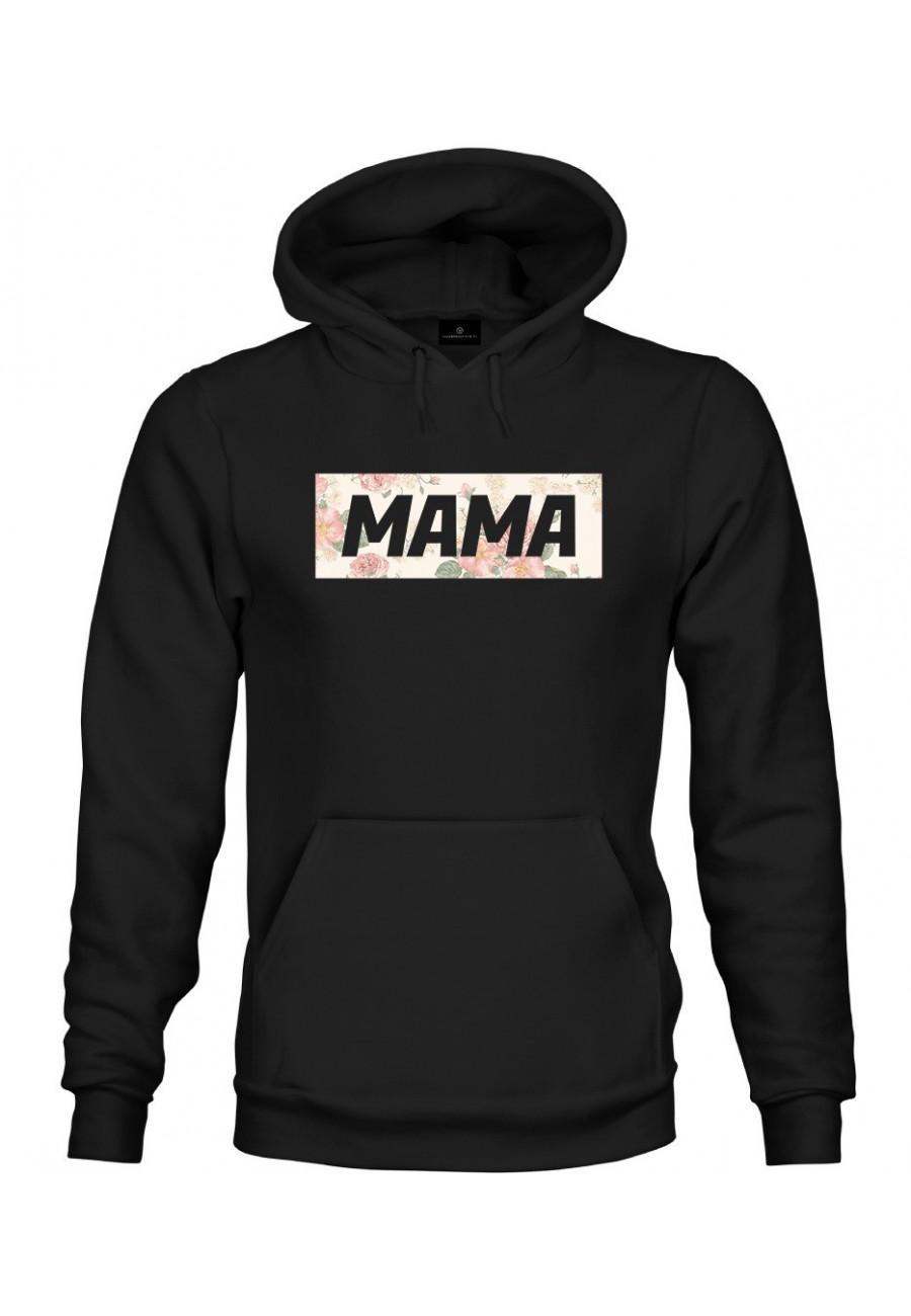 Bluza z kapturem Z napisem Mama (kwiaty)