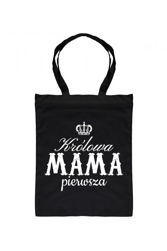 Torba bawełniana Dla Mamy Królowa Mama Pierwsza