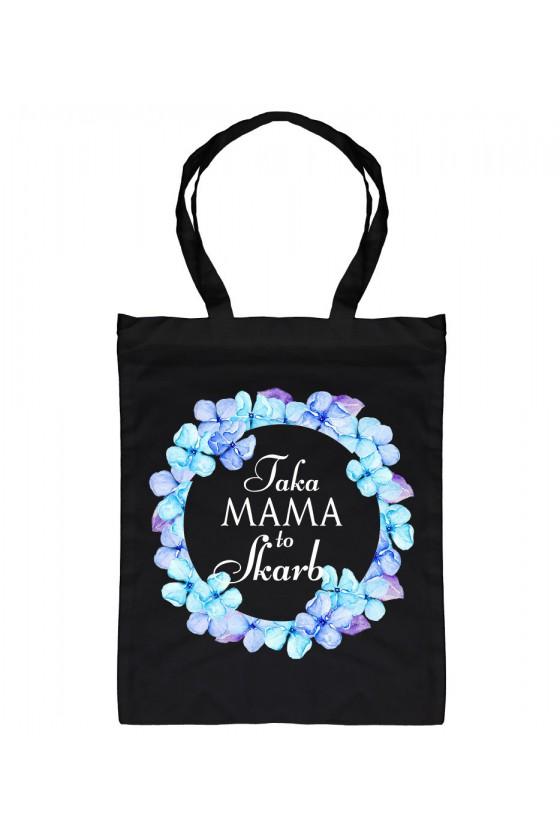 Torba bawełniana Dla Mamy Taka Mama to Skarb - Kwiaty Niebieskie