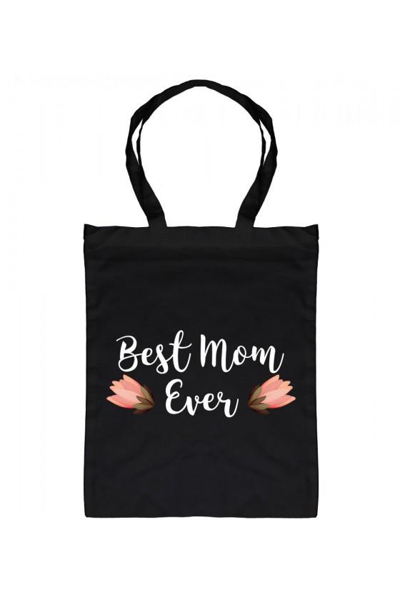 Torba bawełniana Dla Mamy z napisem Best Mom Ever