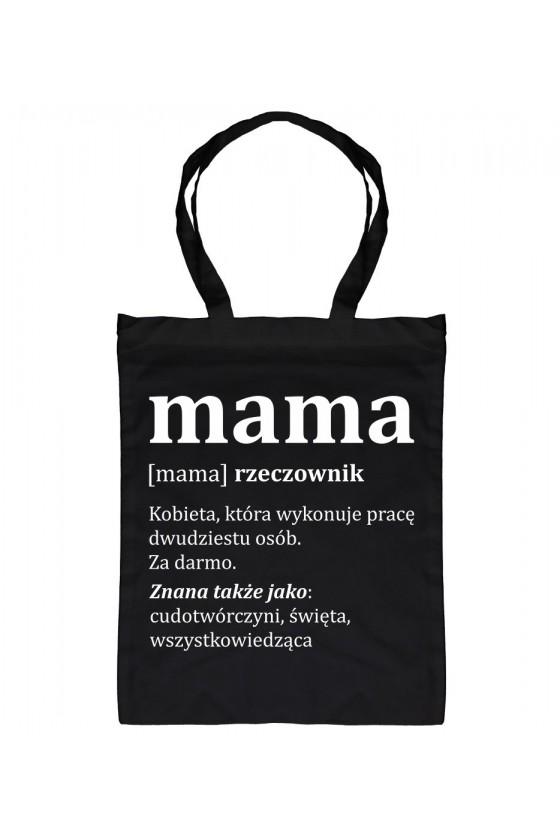 Torba bawełniana Mama Kobieta, która wykonuje pracę dwudziestu osób