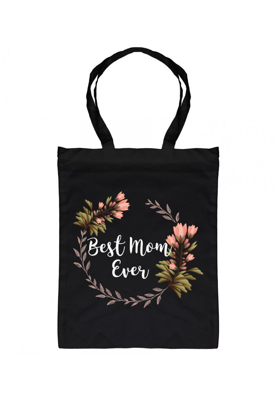 Torba bawełniana Dla Mamy z napisem Best Mom Ever - wieniec kwiatki