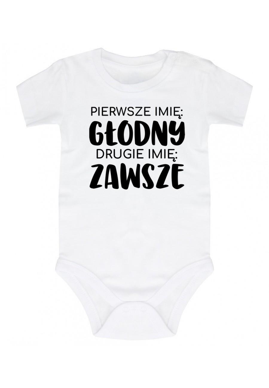 Body niemowlęce Pierwsze imię: Głodny Drugie imię: Zawsze 2