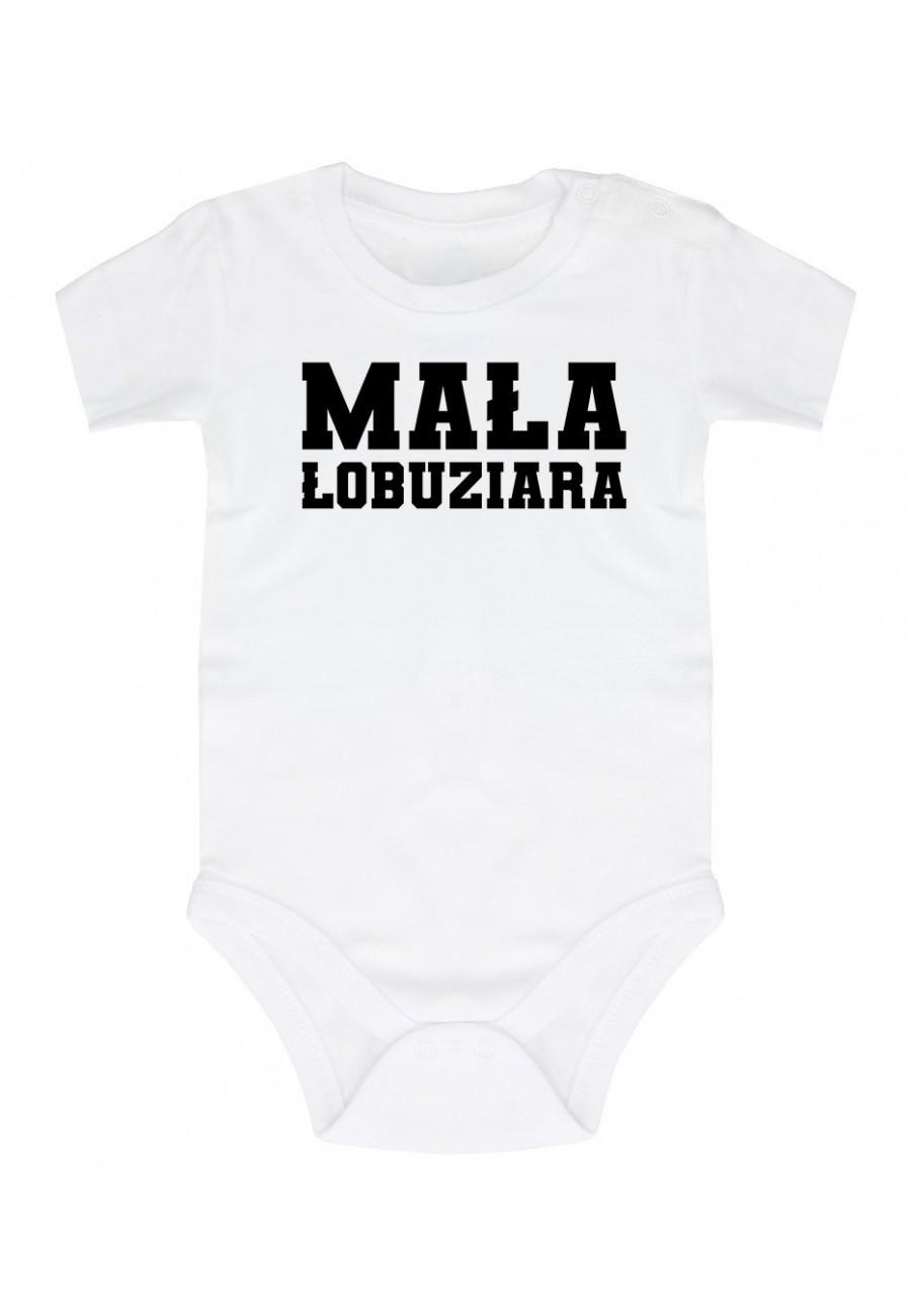 Body niemowlęce Z napisem Mała Łobuziara