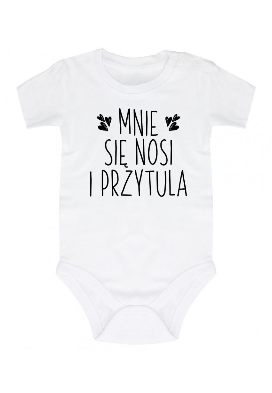 Body niemowlęce Mnie się nosi i przytula