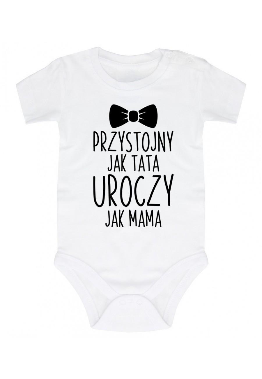 Body niemowlęce Przystojny jak tata Uroczy jak mama