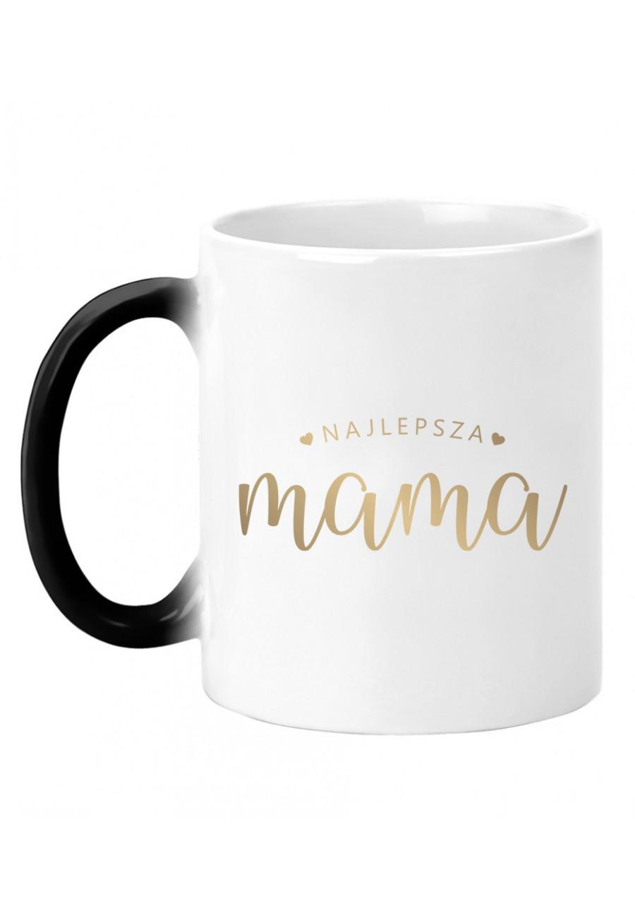 Kubek magiczny Dla Mamy Najlepsza Mama