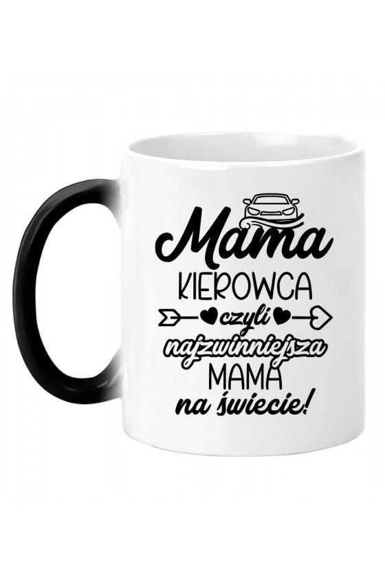 Kubek magiczny Mama Kierowca czyli najzwinniejsza Mama na świecie