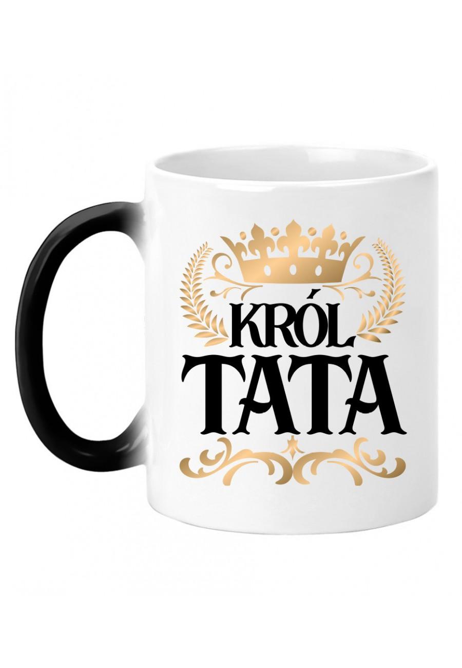 Kubek magiczny Dla Taty Król Tata