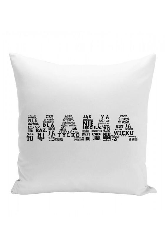 Poduszka Dla Mamy - Najlepsze teskty Mamy Poziom