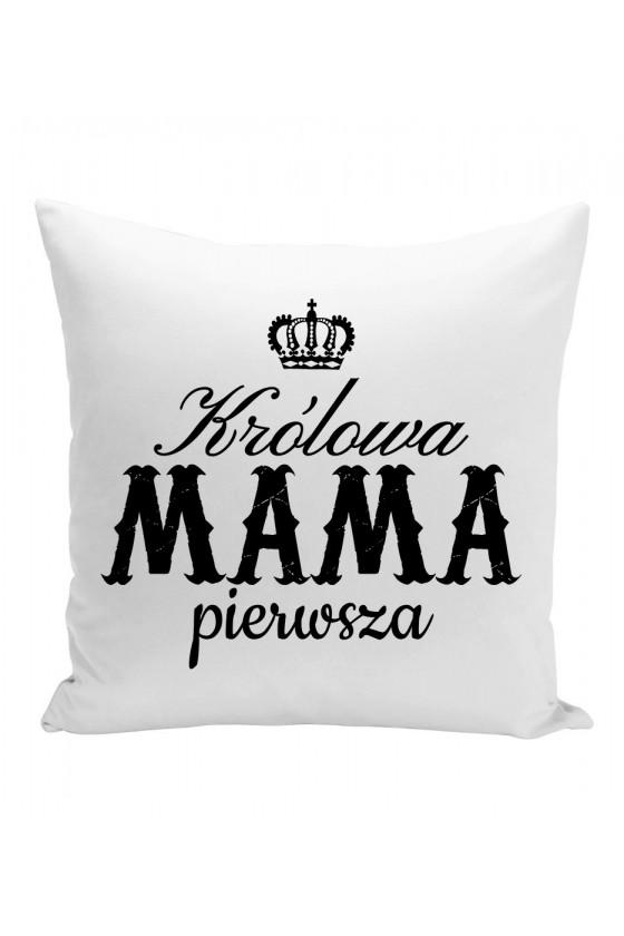Poduszka Dla Mamy Królowa Mama Pierwsza