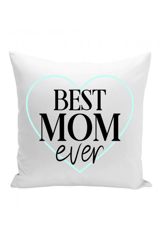 Poduszka Dla Mamy Best Mom Ever