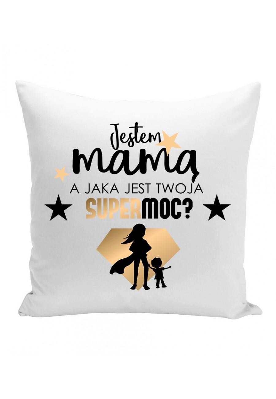Poduszka Jestem Mamą, a jaka jest Twoja Supermoc