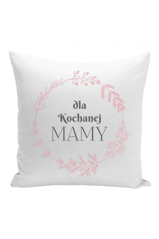 Poduszka Z napisem Dla Kochanej Mamy