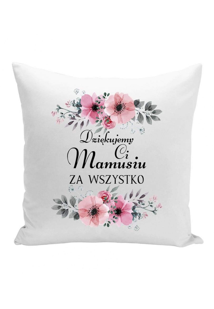 Poduszka Dla Mamy Dziękujemy Ci Mamusiu za wszystko