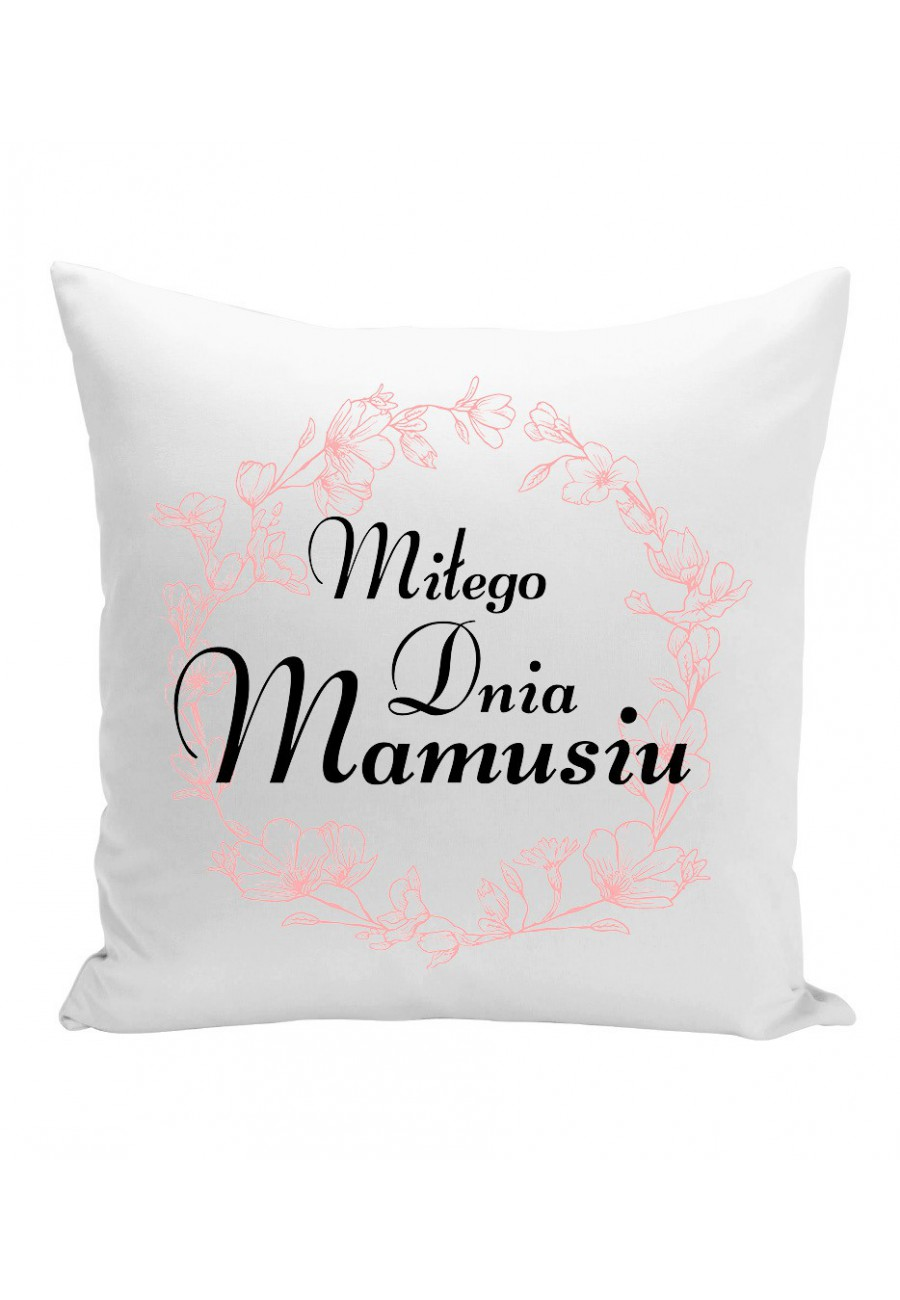 Poduszka Miłego Dnia Mamusiu