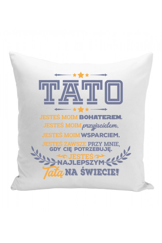 Poduszka Dla taty - Tato, jesteś najlepszy!