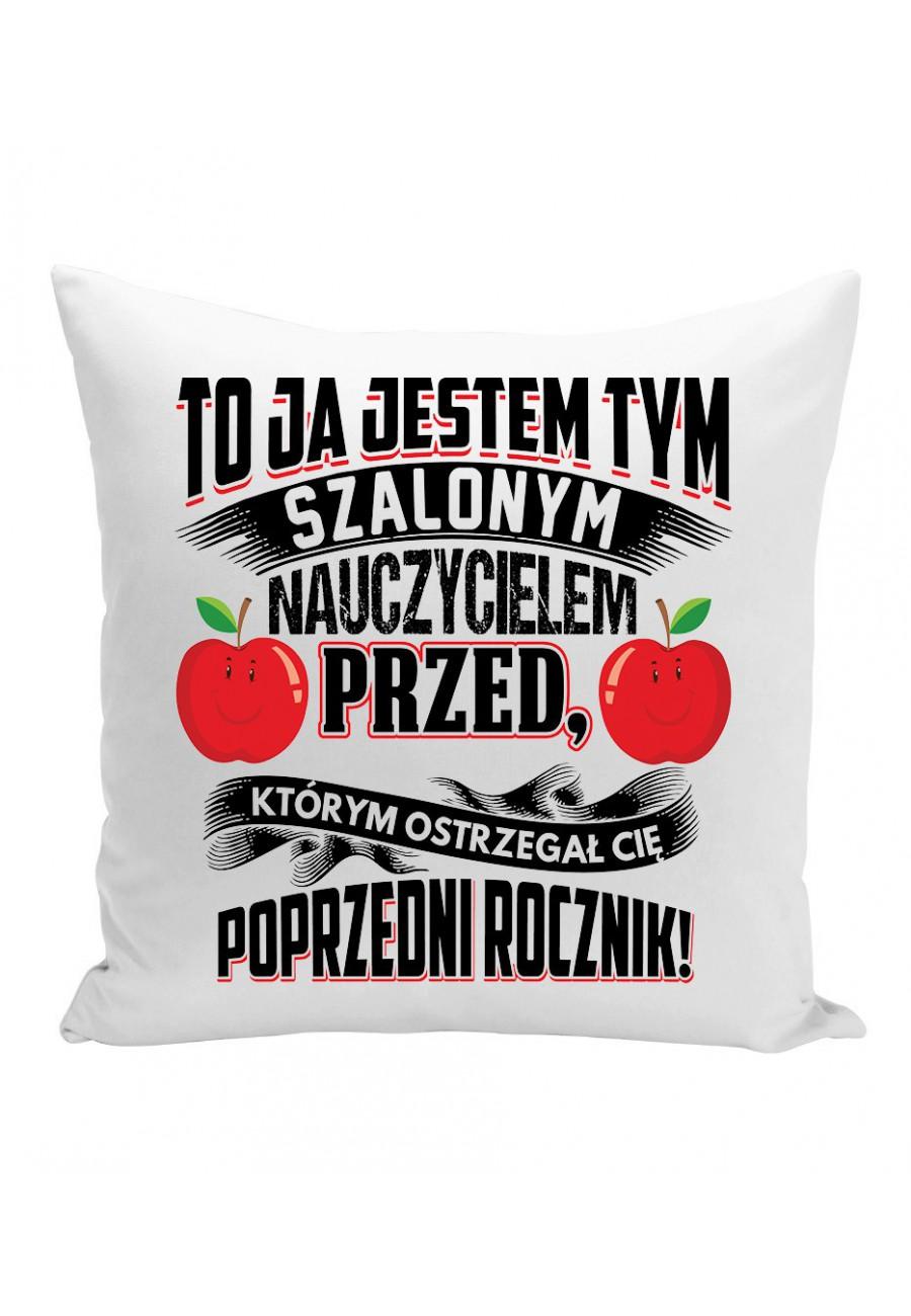 Poduszka Dla nauczycielki z bardzo zabawnym napisem