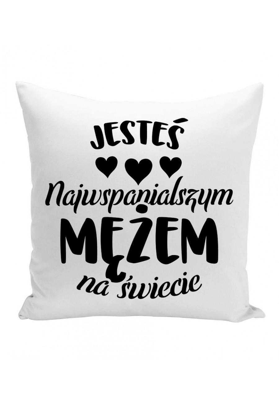 Poduszka Jesteś najwspanialszym Mężem na świecie