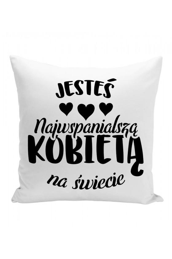 Poduszka Dla Najwspanialszej Kobiety na świecie