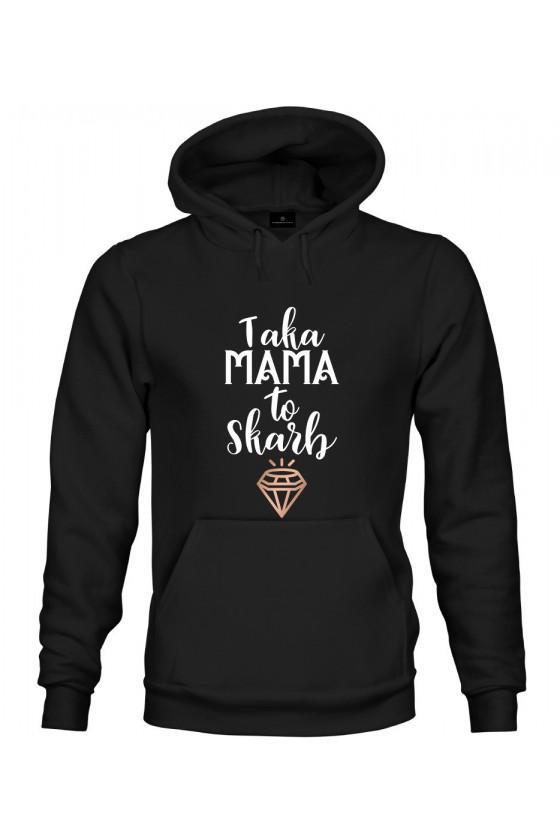 Bluza z kapturem Taka Mama to skarb