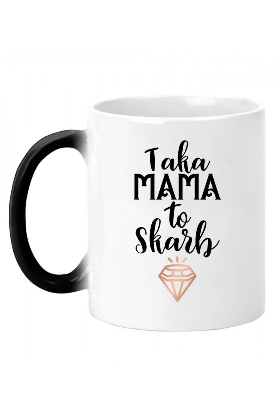 Kubek magiczny Taka Mama to skarb