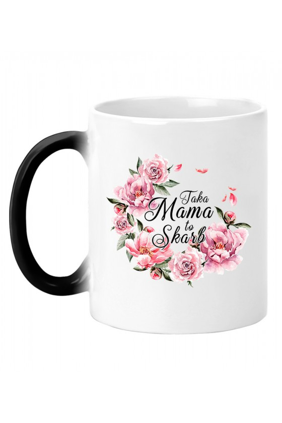Kubek magiczny Taka Mama to Skarb bukiet kwiatów