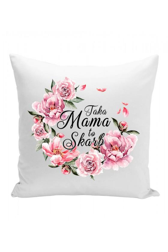 Poduszka Taka Mama to Skarb bukiet kwiatów