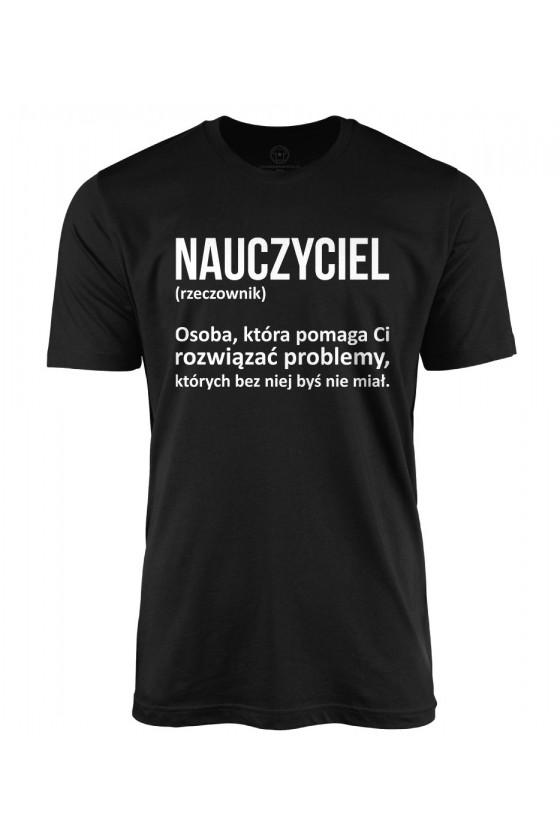 Koszulka męska Z napisem Nauczyciel definicja