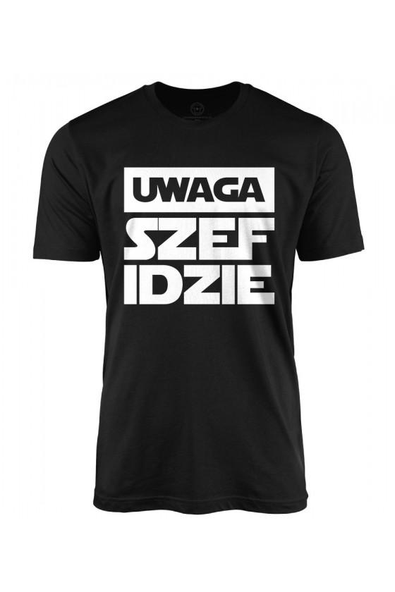 Koszulka męska Uwaga szef idzie!