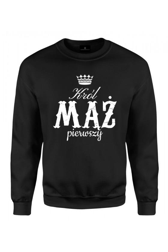 Bluza klasyczna Dla Męża Król Mąż Pierwszy