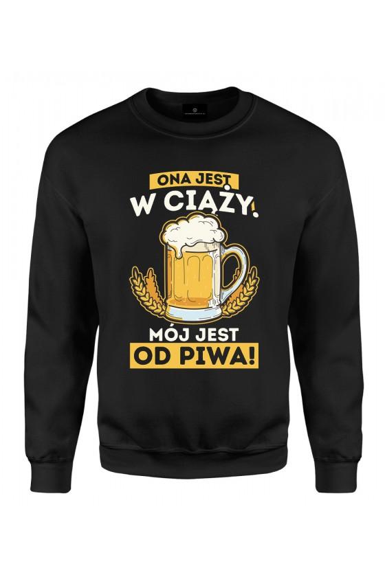 Bluza klasyczna Ona Jest w ciąży Mój jest od piwa