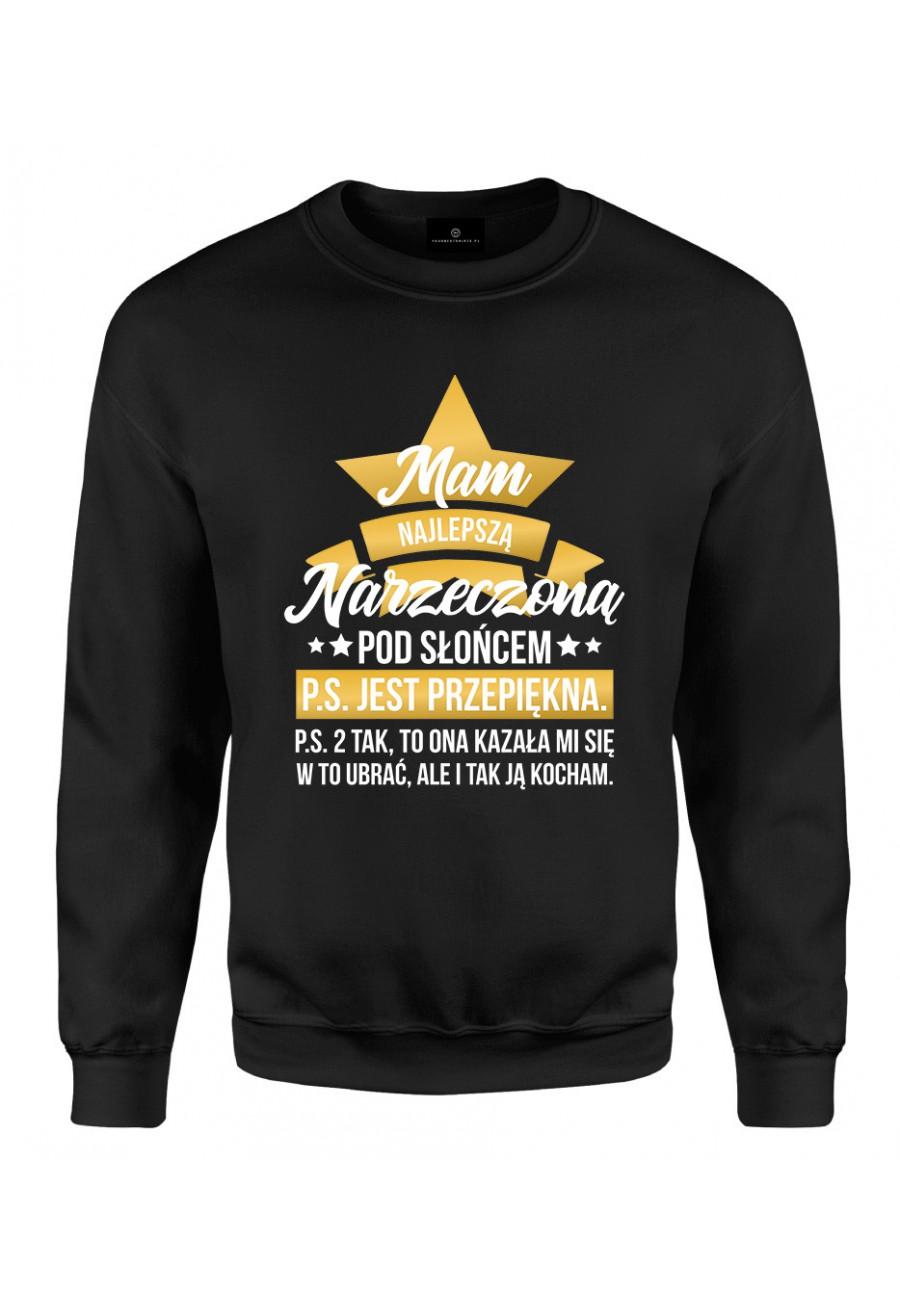 Bluza klasyczna Mam najlepszą Narzeczoną pod Słońcem