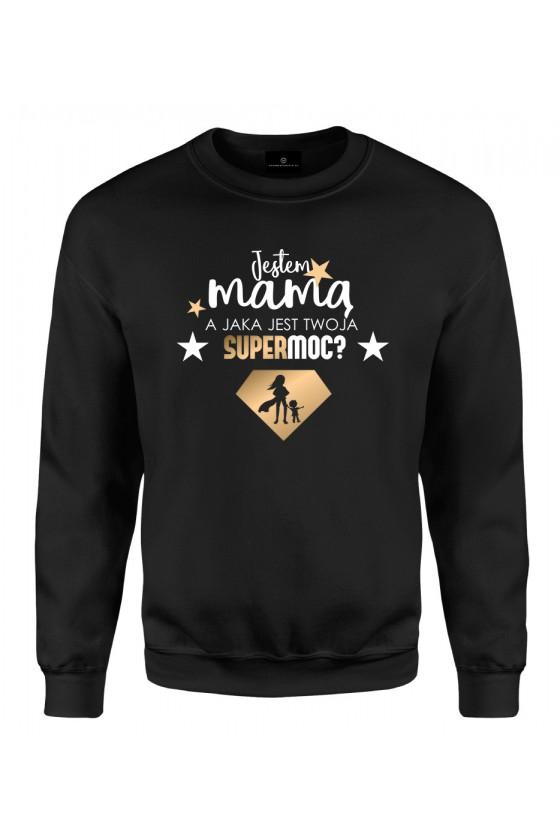 Bluza klasyczna Jestem Mamą Supermoc 1