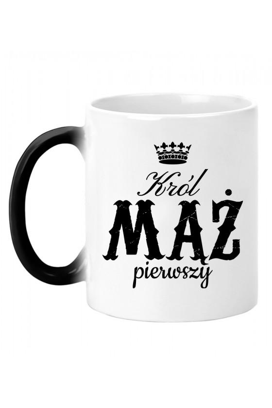 Kubek magiczny Dla Męża Król Mąż Pierwszy