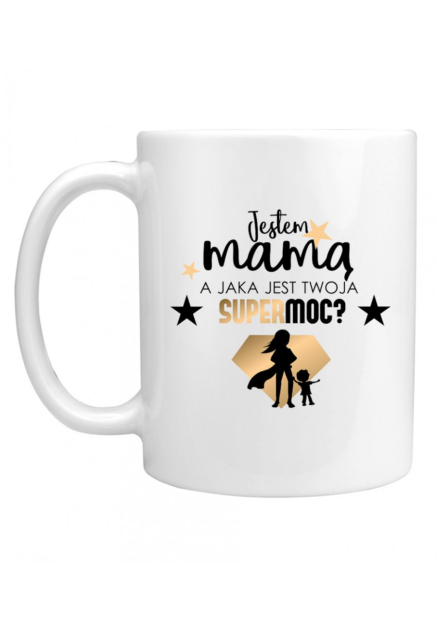 Kubek Jestem Mamą Supermoc 1
