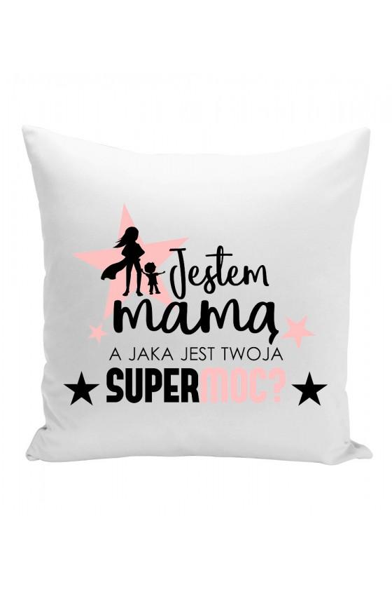 Poduszka Jestem Mamą, a jaka jest twoja Supermoc 2