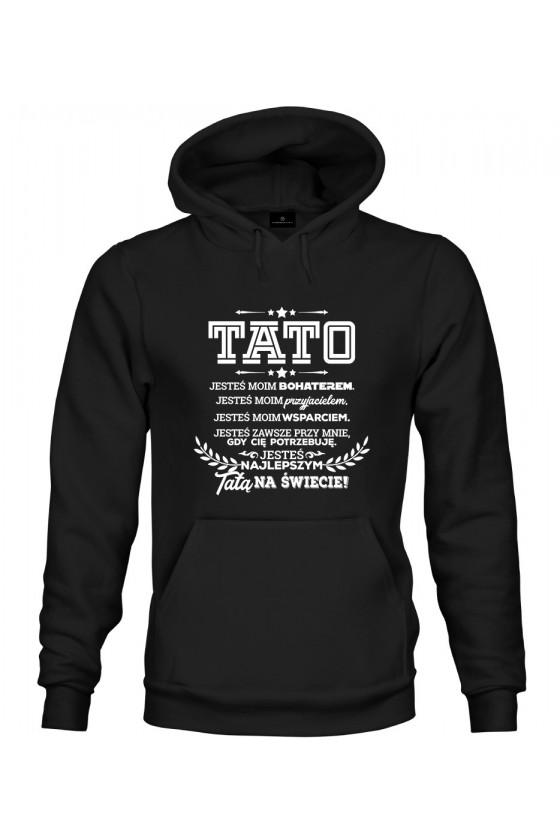 Bluza z kapturem Z napisem Tato jesteś moim bohaterem