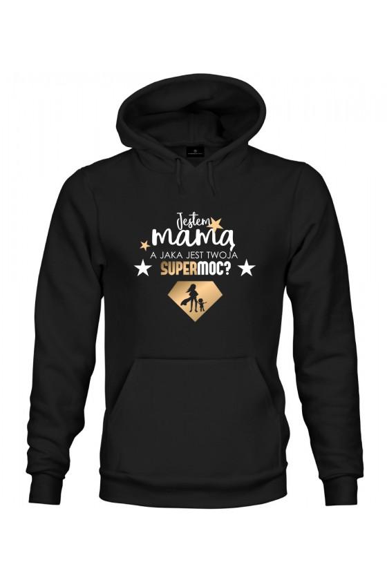 Bluza z kapturem Jestem Mamą Supermoc 1