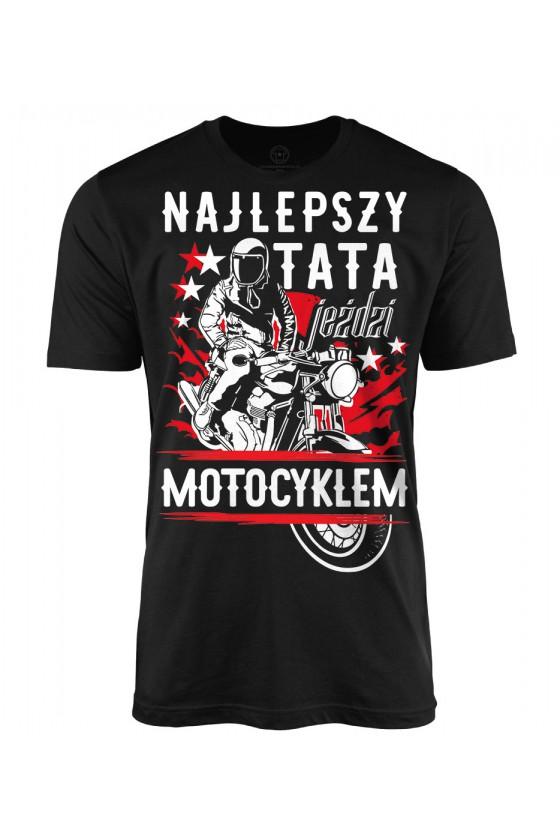 Koszulka męska Najlepszy tata jeździ motocyklem