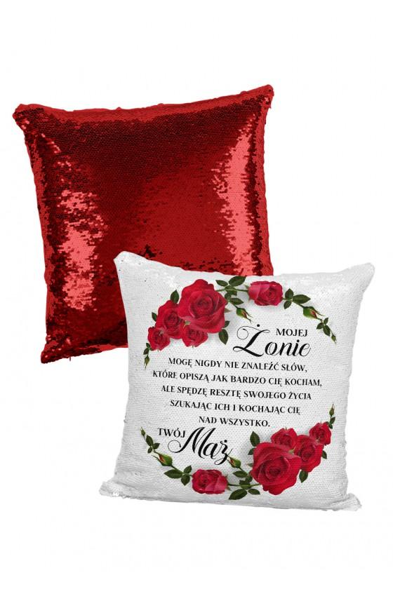 Poduszka cekinowa dla żony - Mogę nigdy nie znaleźć słów